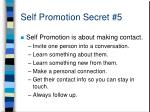 self promotion secret 5