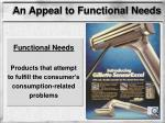 an appeal to functional needs