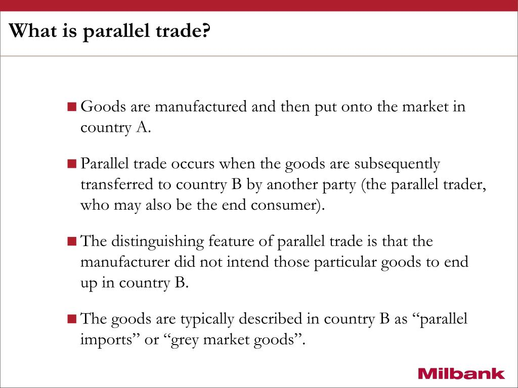 What is parallel trade?
