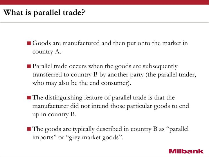 What is parallel trade