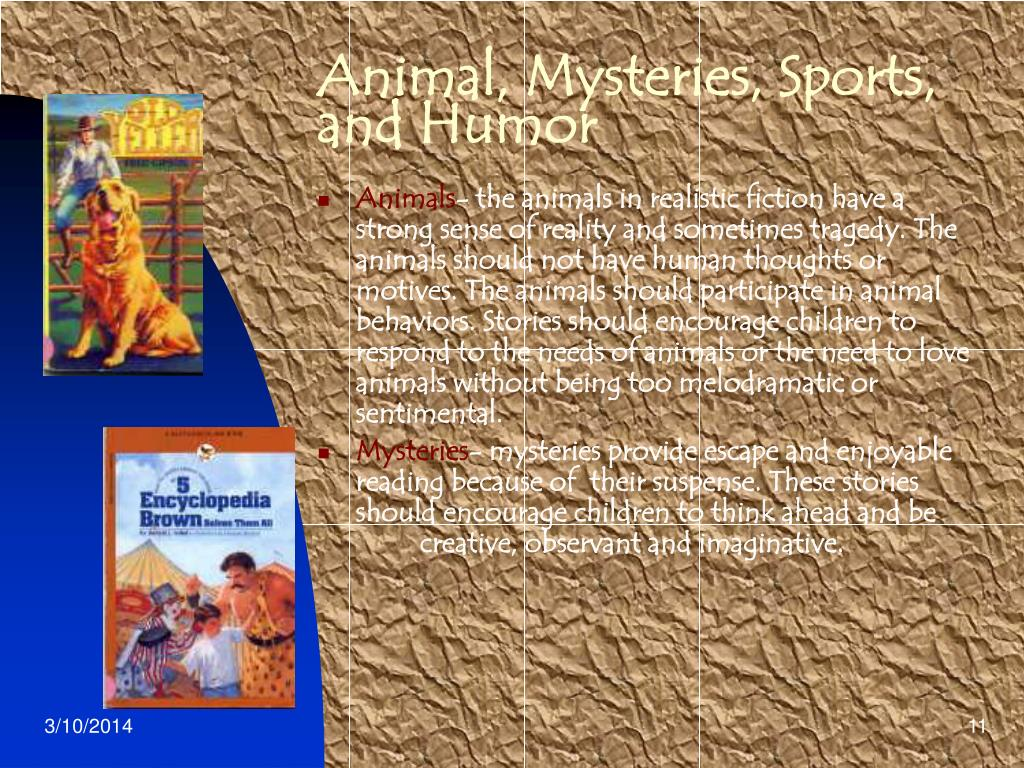 Animal, Mysteries, Sports, and Humor