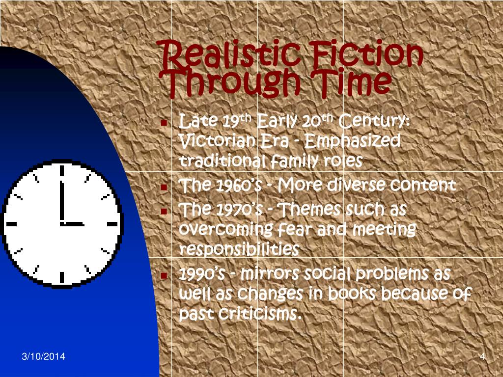 Realistic Fiction Through Time