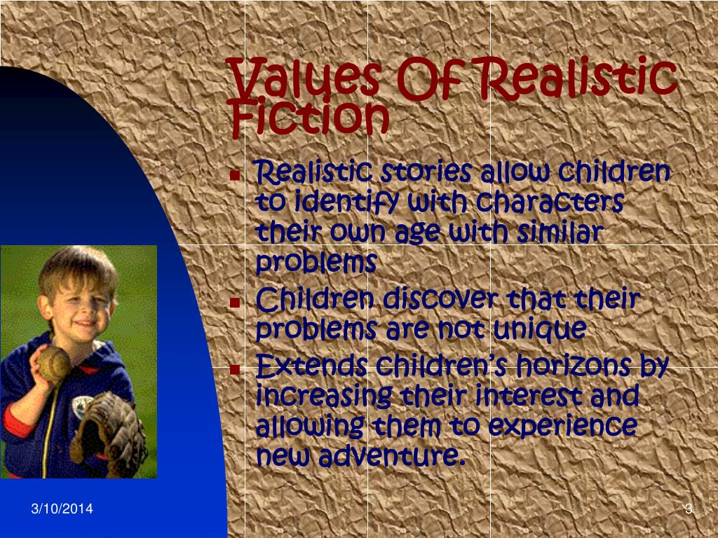 Values Of Realistic Fiction