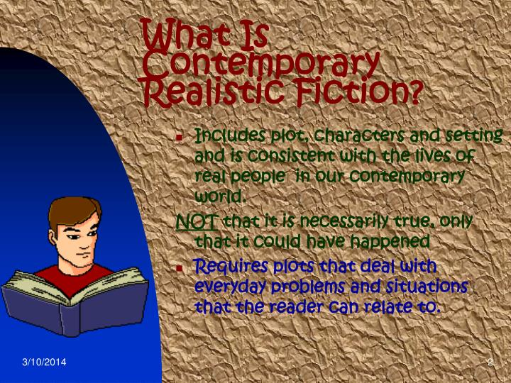 What is contemporary realistic fiction