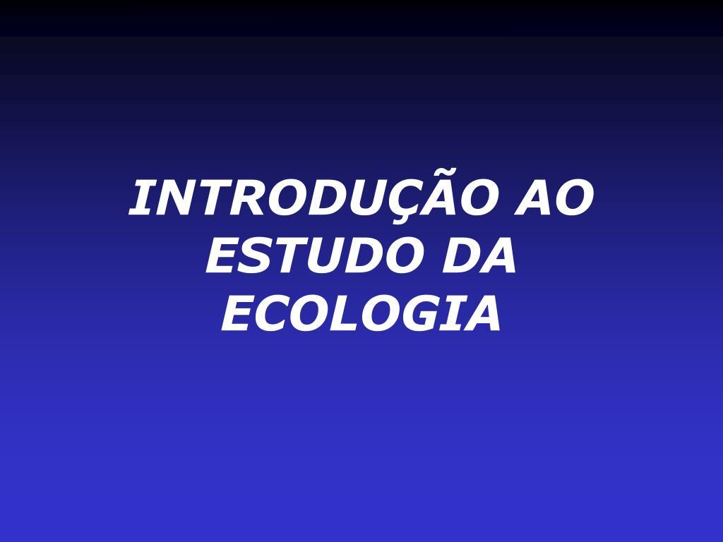 introdu o ao estudo da ecologia l.