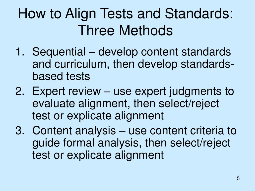 How to Align Tests and Standards: