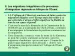 ii les migrations irr guli res et le processus d int gration r gionale en afrique de l ouest81