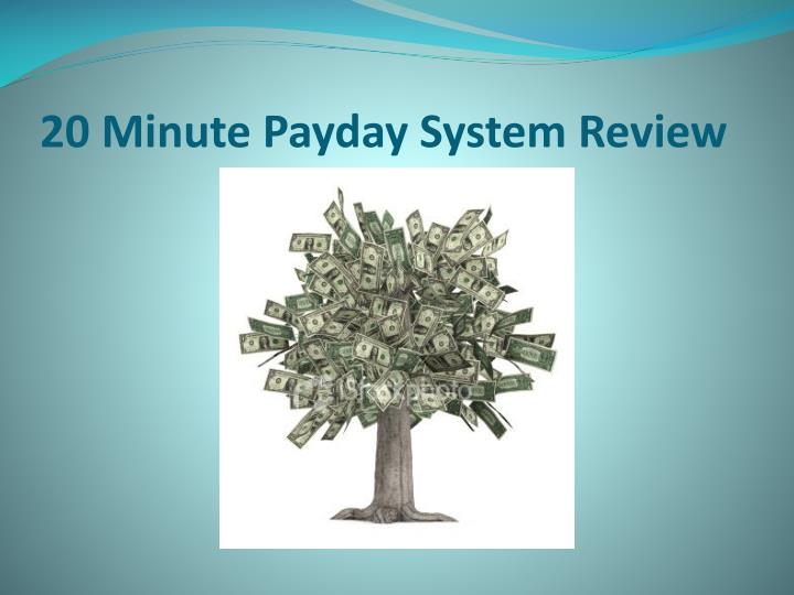 20 minute payday system review3