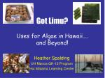 got limu uses for algae in hawaii and beyond