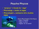 psycho phycos