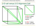 2 d cell versus 2 d alignment cell