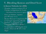 v bleeding kansas and dred scott