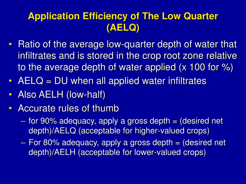 Application Efficiency of The Low Quarter
