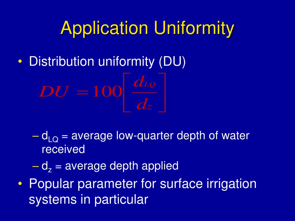Application Uniformity