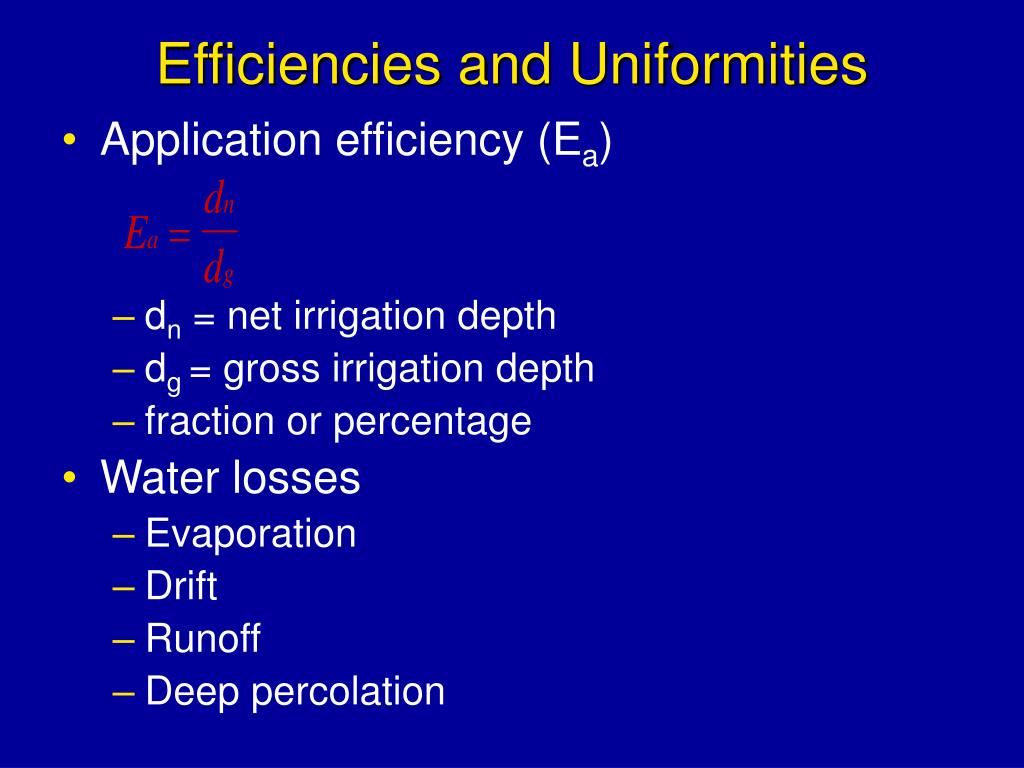 Efficiencies and Uniformities