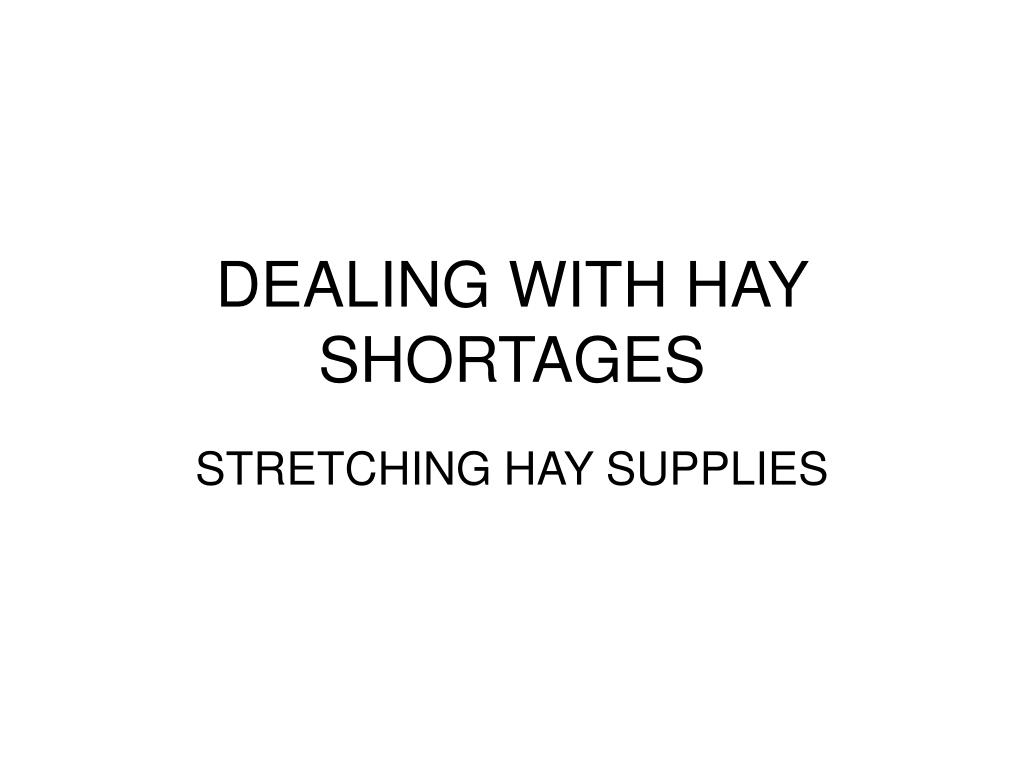 dealing with hay shortages l.