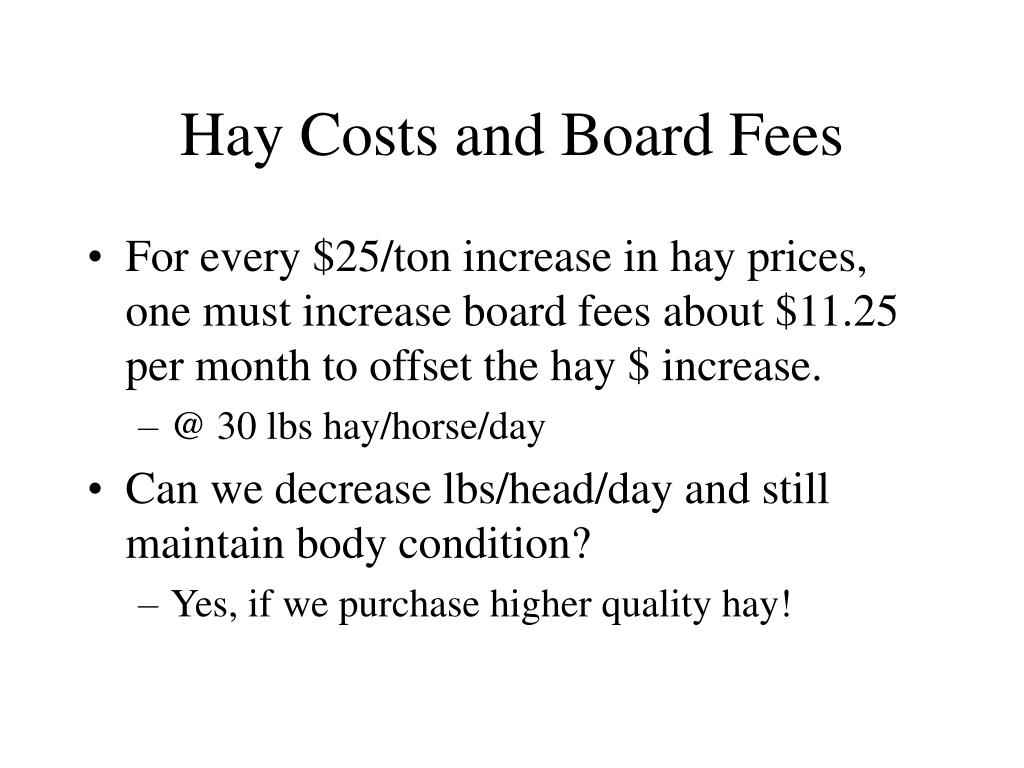 Hay Costs and Board Fees