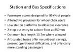 station and bus specifications