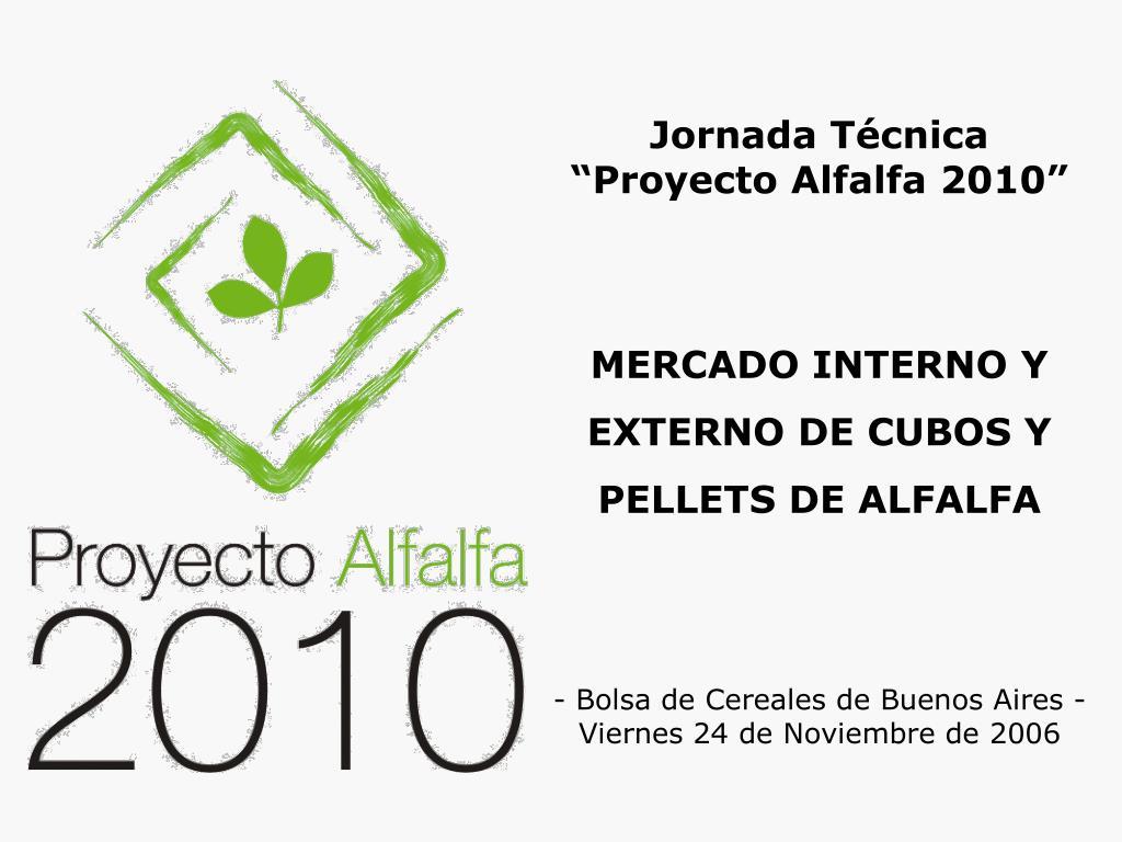 mercado interno y externo de cubos y pellets de alfalfa l.