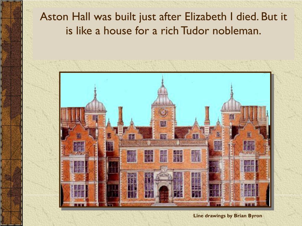 aston hall and the tudors l.