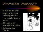 fire procedure finding a fire