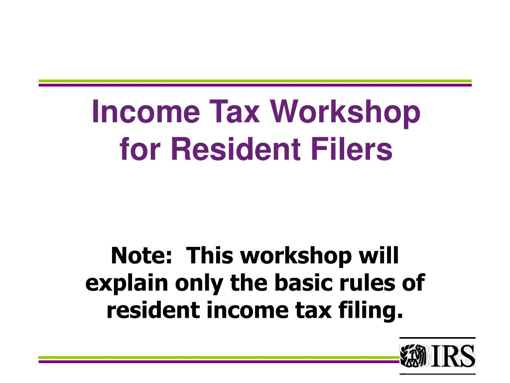 Income Tax Workshop