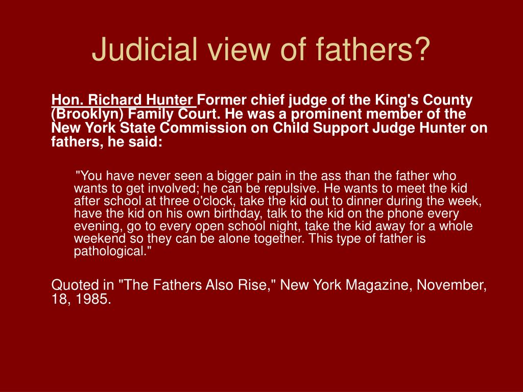 Judicial view of fathers?