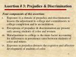 assertion 3 prejudice discrimination