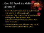 how did freud and galileo exert influence