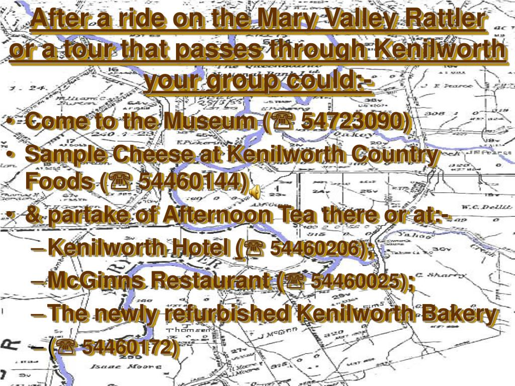 after a ride on the mary valley rattler or a tour that passes through kenilworth your group could l.