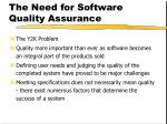 the need for software quality assurance
