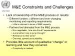 m e constraints and challenges