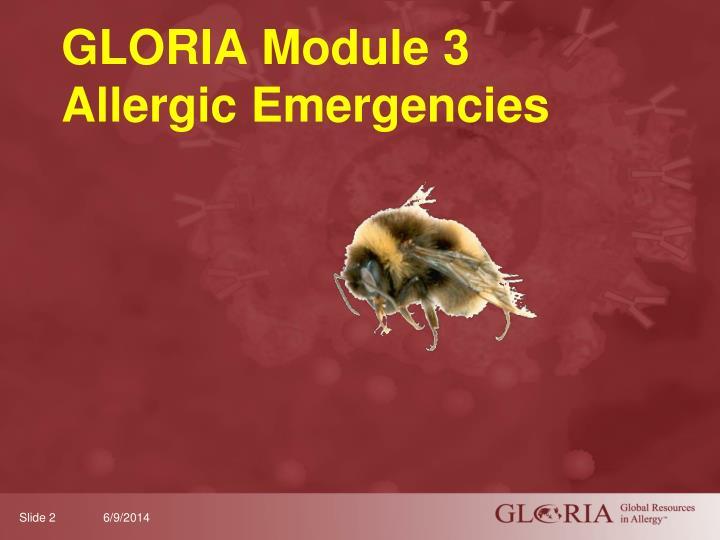 Gloria module 3 allergic emergencies