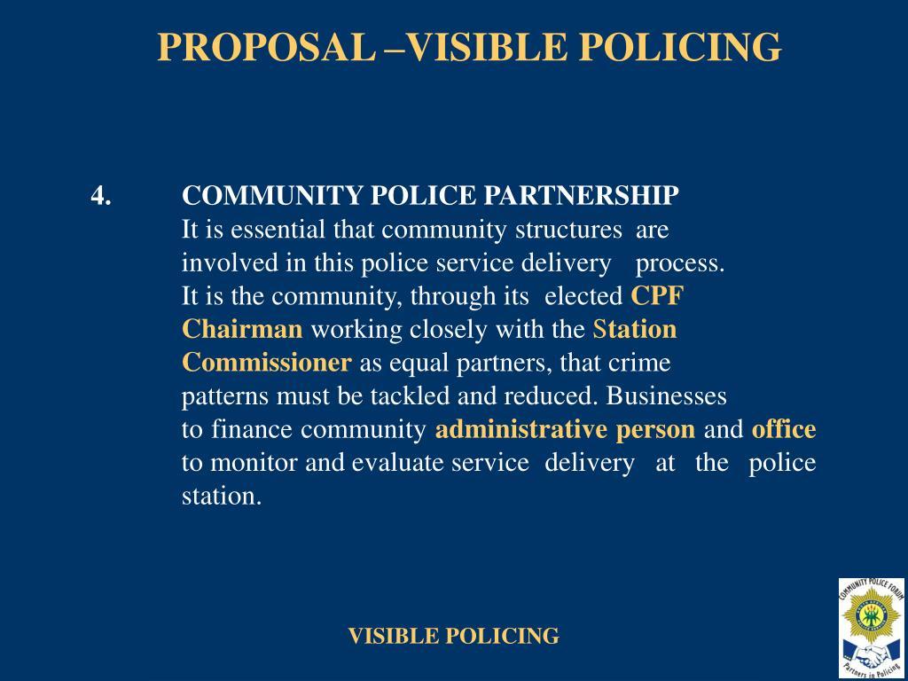 PROPOSAL –VISIBLE POLICING