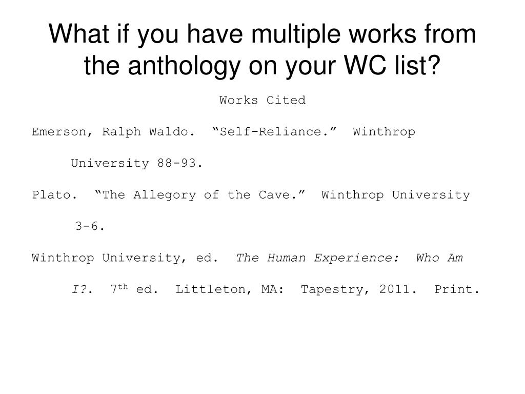 What if you have multiple works from the anthology on your WC list?