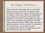 investigate all sources
