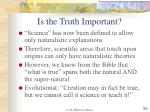 is the truth important