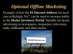 optional offline marketing