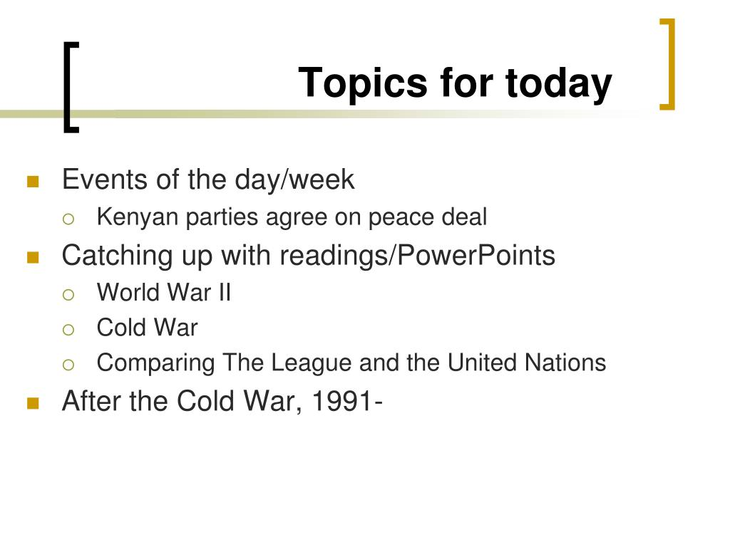 topics for today l.