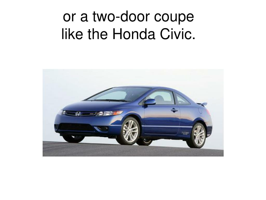 or a two-door coupe