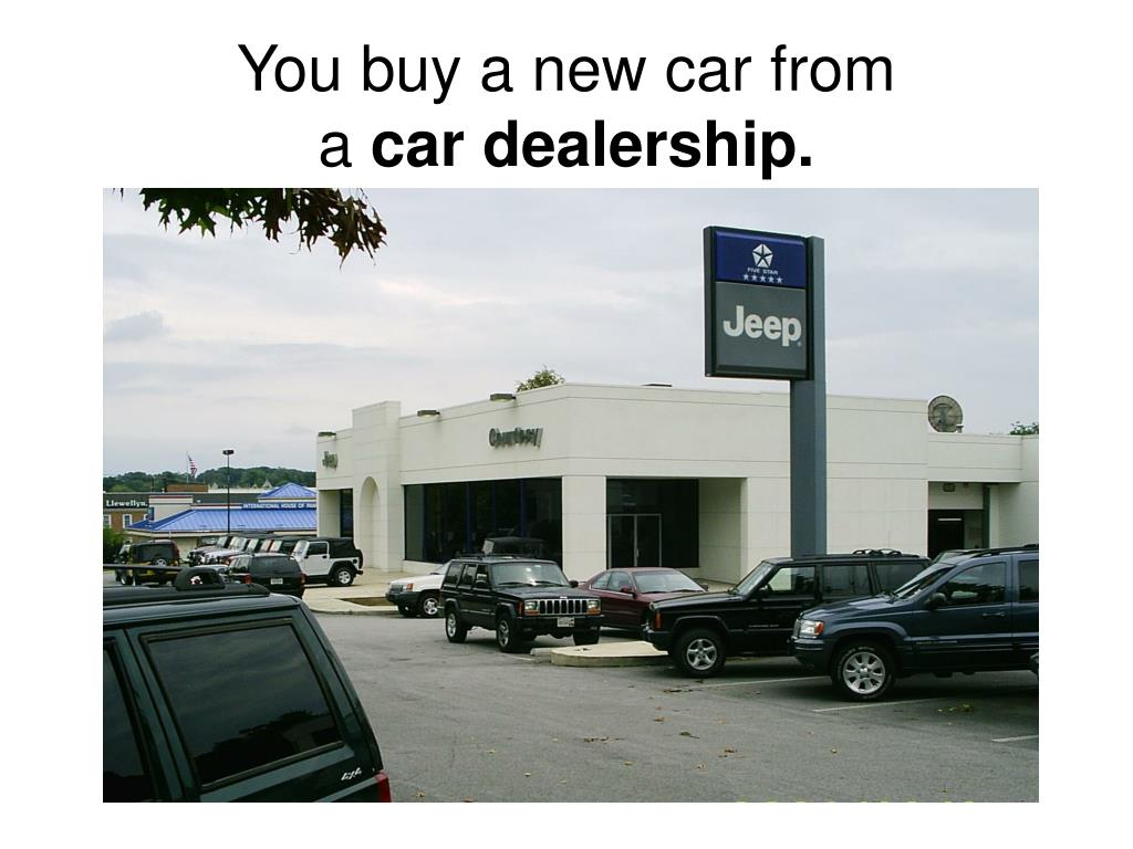 You buy a new car from