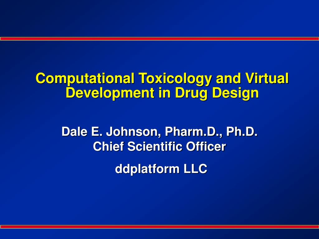 computational toxicology and virtual development in drug design l.