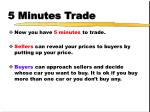 5 minutes trade