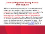 advanced registered nursing practice rcw 18 79 050