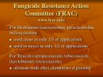 fungicide resistance action committee frac www frac info