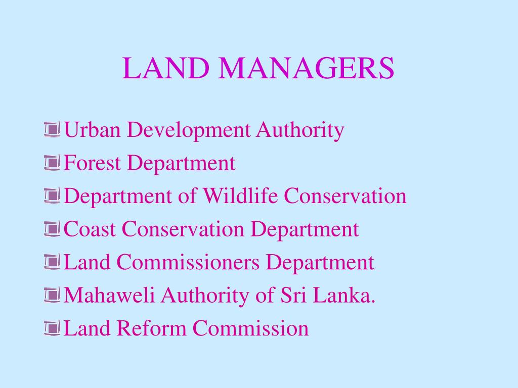 LAND MANAGERS