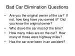 bad car elimination questions19
