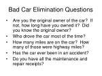 bad car elimination questions20