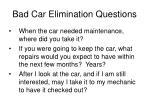 bad car elimination questions23
