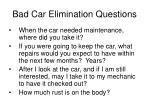 bad car elimination questions24